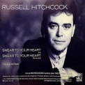 Russell Hitchcock - Swear To Your Heart [CDS] '1990