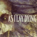As I Lay Dying - An Ocean Between Us '2007