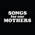 Fat White Family - Songs For Our Mothers '2016