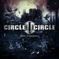 Circle II Circle - Reign Of Darkness '2015