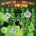 Mad Professor Meets Prince Fatty - The Clone Theory '2015