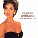 Vanessa Williams - Save The Best For Last (single) '1991