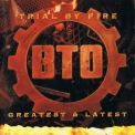 Bachman-Turner Overdrive - Trial By Fire: Latest & Greatest '1996