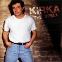 Kirka - The Spell '1987