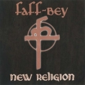 Faff-bey - New Religion '1994
