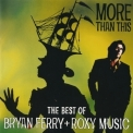 Bryan Ferry & Roxy Music - More Than This - The Best Of '1999