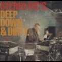 Stereo Mc's - Deep Down & Dirty '2001