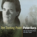 Peter Karp - The Turning Point '2004