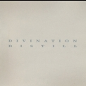 Divination - Distill (Disc 1) '1995