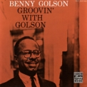 Benny Golson - Groovin' With Golson '1959