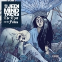 Jedi Mind Tricks - The Thief And The Fallen '2015
