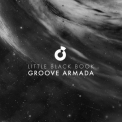 Groove Armada - Little Black Book '2015
