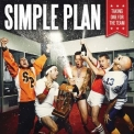 Simple Plan - Taking one for the team '2016