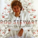 Rod Stewart - Merry Christmas, Baby (target Version) '2012