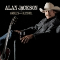 Alan Jackson - Angels & Alcohol '2015