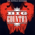Big Country - The Buffalo Skinners '1993