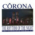Corona - The Rhythm Of The Night (the Complete Remix CD) '1994