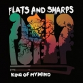 Flats and Sharps - King of My Mind '2016