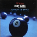 Point Blank - Eight Blue Balls '2003