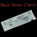 Black Stone Cherry - Rock N' Roll Tape '2003