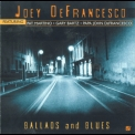 Joey Defrancesco - Ballads And Blues '2001