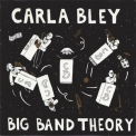 Carla Bley - Big Band Theory '1993