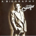 Johnny Cougar - A Biography (Remastered 2005) '1978