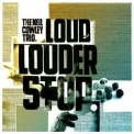 Neil Cowley Trio, The - Loud Louder Stop '2008