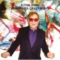 Elton John - Wonderful Crazy Night '2016