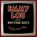 Emmy Lou & The Rhythm Boys - Rollercoster Ride '2015