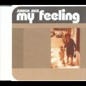 Junior Jack - My Feeling '1999
