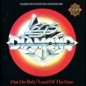 Legs Diamond - Out On Bail / Land Of The Gun '1990