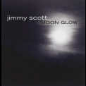 Jimmy Scott - Moon Glow '2003