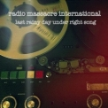 Radio Massacre International - Last Rainy Day Under Right Song '2013