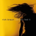 Rick Braun - Can You Feel It '2014