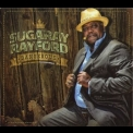 Sugaray Rayford - Dangerous '2013