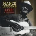 Mance Lipscomb - Live!  At The Cabale '1999
