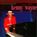 Kenny Wayne - Blues Carry Me Home '2002