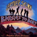 Leftover Salmon - Bridges To Bert (1997 reissue) '1992