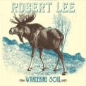 Robert Lee - Wandering Soul '2016