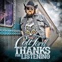 Colt Ford - Thanks For Listening '2014