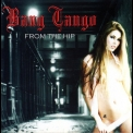 Bang Tango - From The Hip '2006