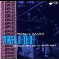 Michel Petrucciani - Power Of Three (feat. Jim Hall & Wayne Shorter) '1987