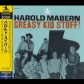 Harold Mabern - Greasy Kid Stuff! (2014 Japan) '1970