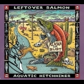 Leftover Salmon - Aquatic Hitchhiker '2012