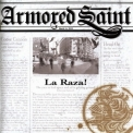 Armored Saint - La Raza '2010