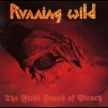 Running Wild - The First Years Of Piracy '1991