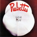 Rubettes, The - Wear It's At (2010 Remaster 7t's) '2010