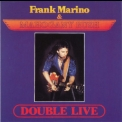 Frank Marino & Mahogany Rush - Double Live (1992 Road House-Magnetic Air) '1988