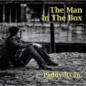 Paddy Ryan - The Man in the Box '2016